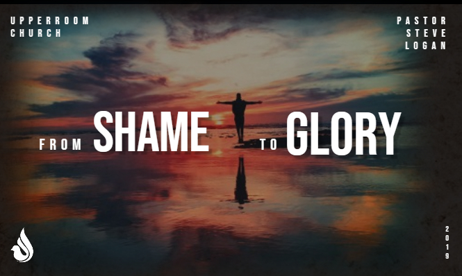 From Shame to Glory Message Cover