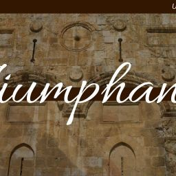 The Triumphant Entry Message cover